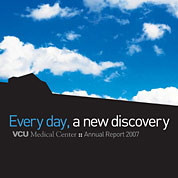 VCU Medical Center 2007 Annual Report