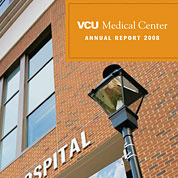 VCU Medical Center 2008 Annual Report