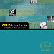 VCU Medical Center 2009 Annual Report