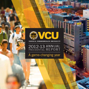 VCU Presidential 2012-13 Annual Report