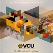 VCU Presidential 2013-14 Annual Report